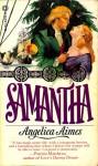 Samantha - Angelica Aimes