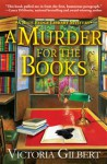 A Murder for the Books - Victoria Gilbert