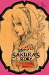 Naruto: Sakura's Story - Tomohito Ohsaki, Masashi Kishimoto, Jocelyne Allen