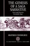The Genesis of a Saga Narrative - Heather O'Donoghue