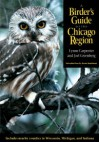 A Birder's Guide to the Chicago Region - Lynne Carpenter, Joel Greenberg