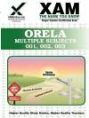 ORELA Multiple Subjects 001, 002, 003 Teacher Certification Test Prep Study Guide - Sharon Wynne
