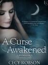 A Curse Awakened - Cecy Robson