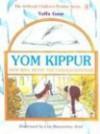 Yom Kippur with Bina, Benny, and Chaggai Havonah (Artscroll Children's Holiday Series) - Yaffa Ganz