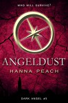Angeldust: Dark Angel #5 (Dark Angel Saga) - Hanna Peach, Romac Designs