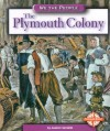 The Plymouth Colony - Andrew Santella