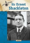 Sir Ernest Shackleton - Linda Davis