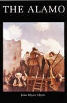 The Alamo (Bison Book) - John Myers Myers