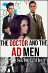 The Doctor and the Ad Men Book 2: Eiffel Tower: 1960s Medical Billionaire MFM - Diana Kildare