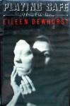 Playing Safe - Eileen Dewhurst