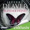 Blinder Feind - Jeffery Deaver, Dietmar Wunder, Deutschland Random House Audio