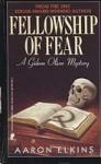 Fellowship of Fear (Gideon Oliver, #1) - Aaron Elkins