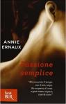 Passione semplice - Annie Ernaux