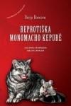 Beprotiška Monomacho kepurė - Darja Doncova, Janina Šidlauskienė, Donatas Masilionis