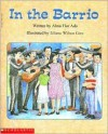 In the Barrio (Beginning Literacy) - Alma Flor Ada, Liliana Wilson Grez
