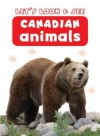 Let's Look & See: Canadian Animals - Anness Publishing Ltd