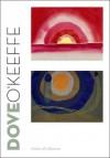 Dove/O'Keeffe: Circles of Influence - Debra Bricker Balken