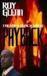 The Mike Black Saga; Payback - Roy Glenn