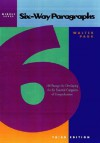 Six-Way Paragraphs: 100 Passages for Developing the Six Essential Categories of Comprehension, Middle Level - Walter Pauk