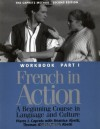 French in Action: A Beginning Course in Language and Culture: Workbook, Part 1 - Pierre J. Capretz, Beatrice Abetti, Thomas Abbate, Frank Abetti