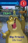 [(The Princess and the Frog: Big Friend, Little Friend )] [Author: Melissa Lagonegro] [Jan-2010] - Melissa Lagonegro