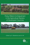 Policy Reform and Adjustments in the Agricultural Sectors of Developed Countries - David Blandford, Berkeley Hill