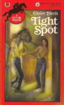 Tight Spot (A Lucy Hill Mystery, #1) - Claire Birch