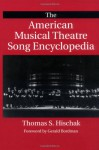 The American Musical Theatre Song Encyclopedia - Thomas S. Hischak
