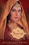 Sarai: A Novel - Jill Smith