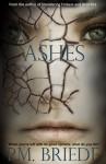 Ashes - P.M. Briede