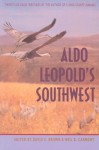 Aldo Leopold's Southwest - Aldo Leopold