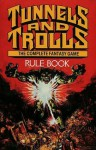 Tunnels and Trolls Rule Book: The Complete Fantasy Game - Ken St. Andre