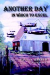 Another Day in Which to Excel - Paul Barber