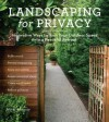 Landscaping for Privacy: Innovative Ways to Turn Your Outdoor Space into a Peaceful Retreat - Marty Wingate