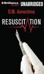 Resuscitation (Sam Rizzo #2) - D.M. Annechino, Christina Traister