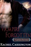 Vampire Forgotten - Rachel Carrington