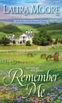 Remember Me - Laura Moore