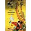 A Tribo dos Mágicos (A Saga dos Otori, #1) - Lian Hearn, Isabel Nunes