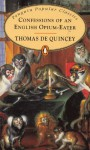 Confessions of an English Opium-eater (Popular Classics) - Thomas de Quincey