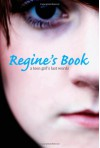 Regine's Book: A Teen Girl's Last Words - Regine Stokke