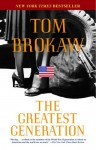 Greatest Generation - Tom Brokaw