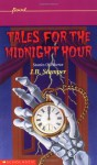 Tales For The Midnight Hour - Judith Bauer Stamper