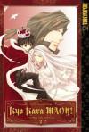 Kyo Kara MAOH!, Volume 02 - Tomo Takabayashi, Temari Matsumoto