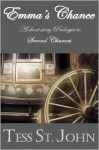 Emma's Chance--A Short Story--Prequel to Second Chances - Tess St. John