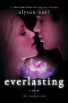 Everlasting (The Immortals) - Alyson Noel