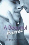 A Beautiful Forever - Lilliana Anderson