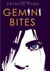 Gemini Bites - P.E. Ryan