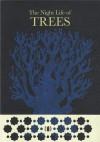 The Night Life of Trees - Bhajju Shyam, Ram Singh Urveti, Durga Bai