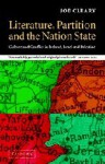 Literature, Partition and the Nation-State: Culture and Conflict in Ireland, Israel and Palestine - Joe Cleary, Timothy Brennan