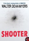 Shooter - Walter Dean Myers
